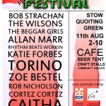 Stowed Out.  Free Festival.  11th August.
